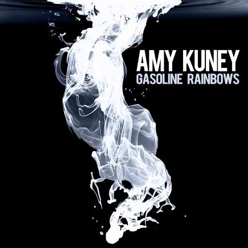 Amy Kuney - Gasoline Rainbows