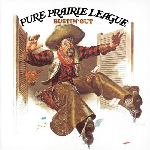 Pure Prairie League - Bustin' Out
