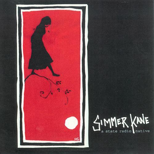 State Radio - Simmer Kane EP