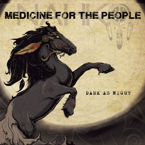 Nahko and Medicine for the People - Dark As Night