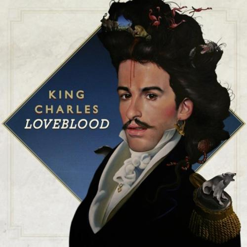 King Charles - Love Blood
